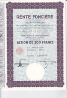 Th3LOT (8 Titres) : RENTE FONCIERE : Action De 200 Frs  (34 A) - Actions & Titres