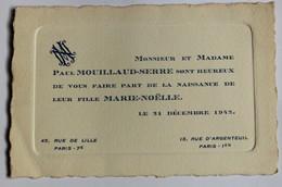 Faire Part De Naissance 31 Décembre 1942 Paul Mouillaud Serre 15 Rue D'Argenteuil Paris Marie Noëlle - Naissance & Baptême