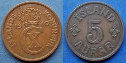 ICELAND - 5 Aurar 1940 KM# 7.2 Christian X (1912-1947) - Edelweiss Coins - Islande