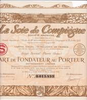 Th3LOT (3 Titres) : SOIE De COMPIEGNE : Part De Fondateur1924  (38) - Actions & Titres