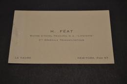 Carte De H Féat Maitre D'hôtel  Principal M.S LAFAYETTE Cie Transatlantique Le Havre New York 1930 - Cartoncini Da Visita