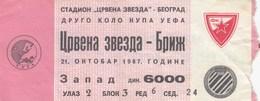 FK Crvena Zvezda Beograd Red Star Belgrade Club Brugge Belgium  21.oct 1987. Ticket Fc Football Match - Tickets D'entrée