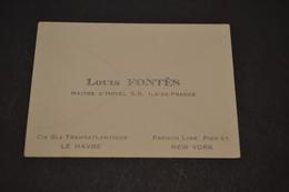 """Carte De Louis Fontès Maitre D'hôtel  M.S """" ILE DE FRANCE """"  Cie Transatlantique Le Havre New York 1930 - Visiting Cards"""