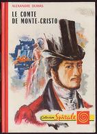 """{15507} A Dumas """"Le Comte De Monte-Cristo"""" Ed G P, Spirale, 1970.  """" En Baisse """" - Collection Spirale"""