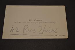 Carte De G.Cusset Chef Mécanicien Cie Transatlantique Le Havre 1930 - Cartoncini Da Visita