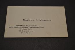 Carte De Maurice J.Mertens Passenger Department Cie Générale Transatlantique French Line New York 1930 - Visiting Cards