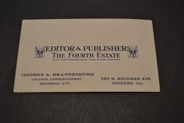 Carte Editor Publisher The Fourth Estate Chicago Correspondant 1920/30 - Cartoncini Da Visita