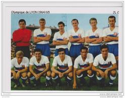 FOOTBALL CP  EQUIPE OLYMPIQUE DE LYON 1964/65 - Voetbal