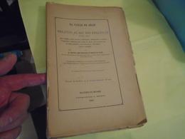 Pyrénées EL VALLE DE ARAN RELACION AL REY DON PHELIPE III NUESTRO SENOR 1889 DOCTOR JUAN-FRANCISCO DE GRACIA DE TOLBA - Culture