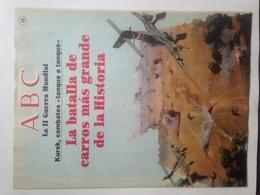 Fascículo La Batalla De Tanques De Kursk, Panzer. ABC La II Guerra Mundial. Nº 46. 1989 - Revistas & Periódicos