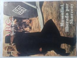 Fascículo Mussolini Liberado Por Skorzeny. ABC La II Guerra Mundial. Nº 48. 1989. Editorial Prensa Española. Madrid. Esp - Revistas & Periódicos