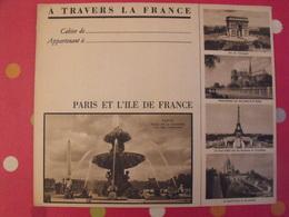 Protège-cahier à Travers La France. Paris Et L'Ile De France - Protège-cahiers