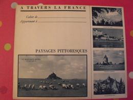 Protège-cahier à Travers La France.paysages Pittoresques Montsaint-Michel Pont Du Gard Loire à Saumur Puy Cahors Carnac - Protège-cahiers
