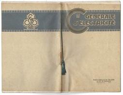 1935? Catalogue De La COMPAGNIE GENERALE D'ELECTRICITE Succursale De Dijon. 16 Pages 13,5/21,5 Cm. TBE - Electricité & Gaz