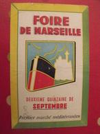 Buvard Foire De Marseille, Deuxième Quinzaine De Septembre, Premier Marché Méditerranéen. Vers 1950-60 - Buvards, Protège-cahiers Illustrés