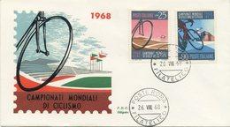 ITALIA - FDC SILIGATO 1968 - CAMPIONATI MONDIALI DI CICLISMO - SPORT - 6. 1946-.. Repubblica
