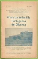Olivença - Anais Da Velha Vila Portuguesa De Olivença, 1950 - Extremadura - España - Livres, BD, Revues