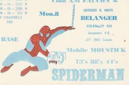 Spiderman Club XM Faucon Georges & Anita Belanger, Senneterre, Quebec Mobile Moustick - CB