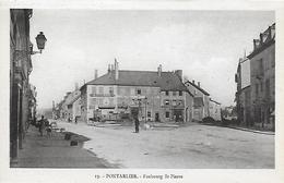 25)  PONTARLIER  -  Faubourg St. Pierre - Pontarlier