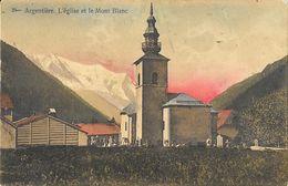 Argentière (Haute-Savoie) - L'Eglise Et Le Mont Blanc - La Reine Des Cartes Postales Chamonix - Carte Colorisée N° 35 - Otros Municipios
