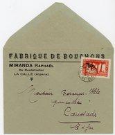 ALGERIE ENV 1937 LA CALLE CONSTANTINE ENVENTETE FABRIQUE DE BOUCHONS LETTRE => CAUSSADE FRANCE - Algérie (1924-1962)