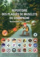 Lambert 2019 :répertoire Des Plaques De Muselets Du Champagne, Nouveautés 2017-2018 - Autres
