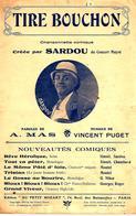 Tire-Bouchon. Sardou. - Partitions Musicales Anciennes