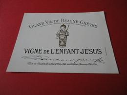 ETIQUETTE ANCIENNE / GRAND VIN DE BEAUNE - GREVES  / PREMIER CRU / VIGNE DE L' ENFANT JESUS / BOUCHARD PERE & FILS - Bourgogne