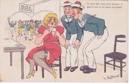 HUMOUR MILITAIRE SOLDAT - Illustration V.S.PAHN - BAL - MARIN - DÉCLARATION DE GUERRE PAR LA POUDRE - Humoristiques