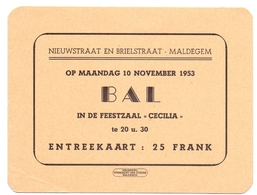 Toegangskaart - Entreekaart Bal Feestzaal Cecilia - Maldegem 1953 - Tickets D'entrée
