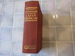 FÉLIX GAFFIOT, DICTIONNAIRE ILLUSTRÉ LATIN FRANÇAIS, LIBRAIRIE HACHETTE De 1934 - Dictionnaires