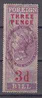 GREAT BRITAIN - Foreign Bill Revenue Stamp - Steuermarken