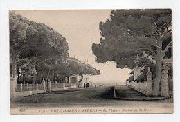 - CPA HYÈRES (83) - La Plage - Avenue De La Gare 1916 - Edition Le Deley 2742 - - Hyeres