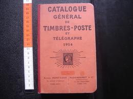 1914 Catalogue Général De Timbres Poste Et Télégraphe Alfred MONTADER - Livres, BD, Revues