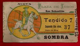 Ticket D'entrée Corrida Nueva Plaza De Toros San Sebastian Tendido Sombra 27-08-1905 - Toréador Torero Cheval Picador .. - Tickets D'entrée