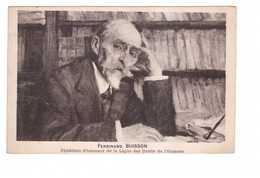 Politique Ferdinand Buisson Président D' Honneur De La Ligue Des Droits De L' Homme écrivain Philosophe Prix Nobel Paix - People