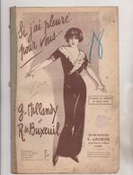 (GEO) SI J'AI PLEURE POUR VOUS ..G Millandy ET R De Buxeuil , - Partitions Musicales Anciennes