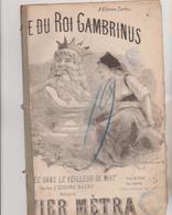 (GEO) LEGENDE DU ROU GAMBRINUS , Paroles EDOUARD BAUBY , Musique OLIVIER METRA - Partitions Musicales Anciennes