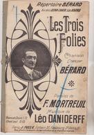 (GEO) LES TROIS FOLIES , BERARD , Musique LEO DANIDERFF  Paroles MONTREUIL , Illustration WURTH - Partitions Musicales Anciennes