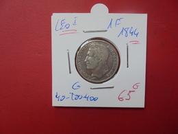 Léopold 1er. 1 Franc 1844  BELLE QUALITE - 1831-1865: Leopold I