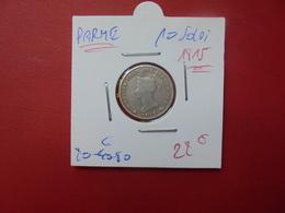 PARME 10 SOLDI 1815 ARGENT. JOLIE QUALITE - Regional Coins