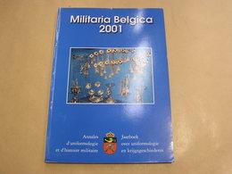 MILITARIA BELGICA 2001 Armée Belge Guerre 14 18 40 45 Ijzer Kroon Yser Médaille Russie Petrograd Corps Expéditionnaire - Oorlog 1939-45