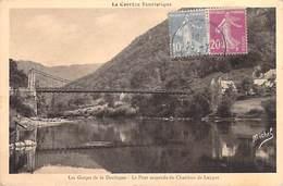 [19] Corrèze (Saint-Merd-Lapleau Auriac) Le Pont Suspendu Du Chambon De Laygue Gorges De La Dordogne  *PRIX FIXE - France