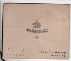 Biarritz Hotel Du Palais Direction Cigolini Ancienne Residence Imperiale Cliche Nadar Bourgeade Paris - Dépliants Touristiques