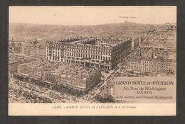 Paris - Grand Hôtel Du Pavillon Vu à Vol D'oiseau - Signée De Charly Wachter Général Manager De L'Hôtel ( De 1928 ) - Hotels & Restaurants
