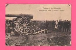 Cannone Da 149 G Artiglieria  Campo San Maurizio Torino Cannone - Manovre