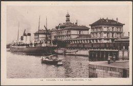 La Gare Maritime, Calais, Pas De Calais, C.1920s - Lévy Et Neurdein CPA LL36 - Calais