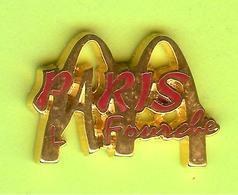Pin's Mac Do McDonald's Ville De France Paris La Fourche- 6BB25 - McDonald's