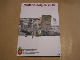 MILITARIA BELGICA 2015 Armée Belge Guerre 14 18 40 45 Gent Aumônerie Protestante Steenstraat Gaz Tangaganyika Congo - Guerre 1939-45