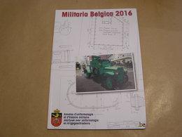 MILITARIA BELGICA 2016 Armée Belge Guerre 14 18 40 45 Obusier Médaille Campagne Afrique ACM Auto Canon Armement Portatif - Guerre 1939-45